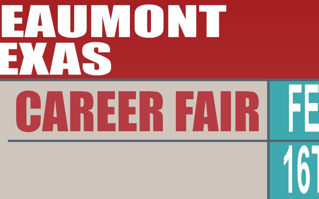 THURSDAY – Beaumont Career Fair